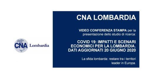 Conferenza CNA Lombardia 17 luglio: Covid-19 Lombardia
